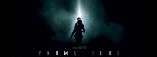 Prometheus banner Read Jon Spaihts Original Draft Of The PROMETHEUS Script