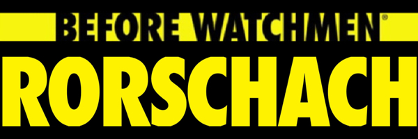 Before Watchmen Rorschach Banner Before Watchmen: Rorschach #1 Review