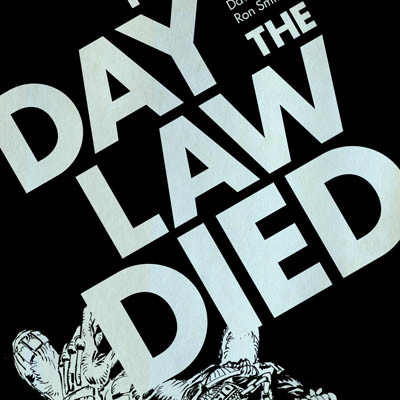 Judge Dredd: The Day The Law Died – Review