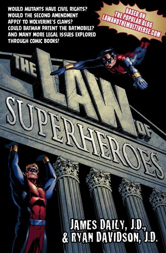 Law of Superheroes cover THE LAW OF SUPERHEROES: a subtle indictment of mainstream comics