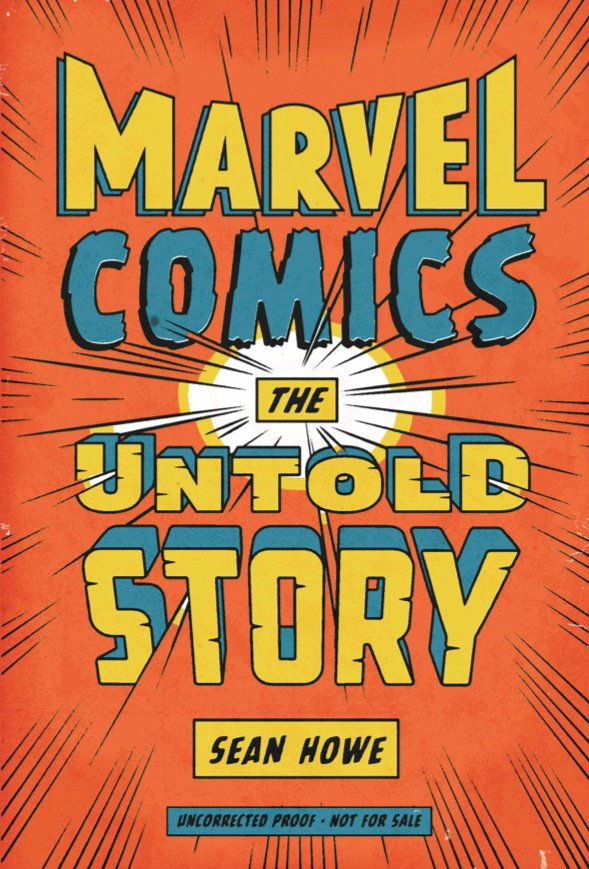 Marvel Comics The Untold Story Marvel Comics: The Untold Story Review
