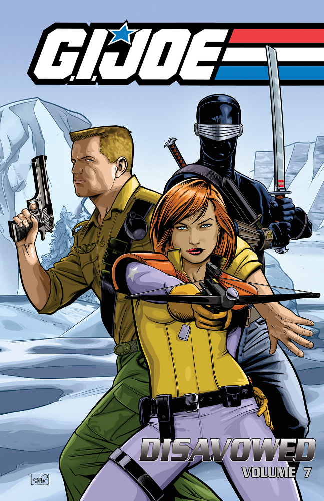 GIJoe Disavowed Vol7 IDW PUBLISHING Solicitations for FEBRUARY 2013