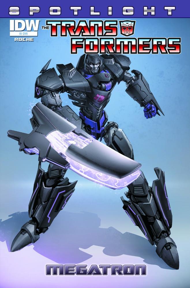 Transformers Spotlight Megatron CvrRI IDW PUBLISHING Solicitations for FEBRUARY 2013