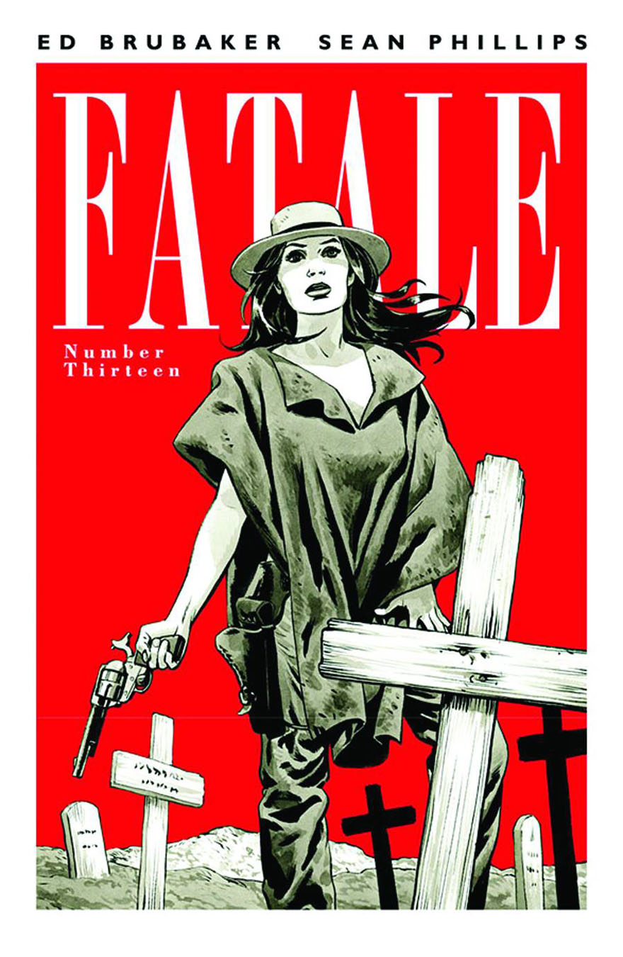 fatale13 IMAGE COMICS Solicitations for FEBRUARY 2013