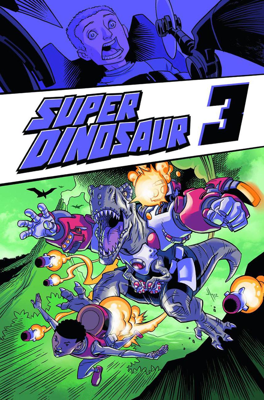 superdinosaur3 IMAGE COMICS Solicitations for FEBRUARY 2013