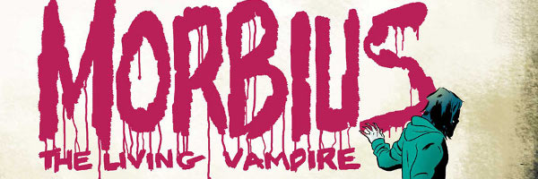 Morbius The Living Vampire Banner Morbius: The Living Vampire #1 Review