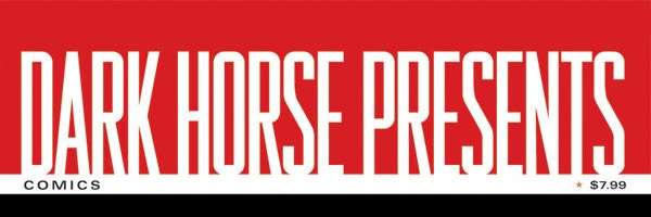 DarkHorsePresents Banner Dark Horse Presents # 25 Review