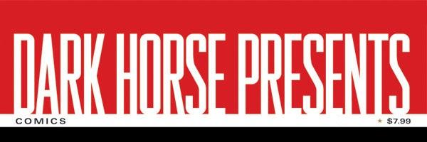 DarkHorsePresents Banner Dark Horse Presents # 25 Review