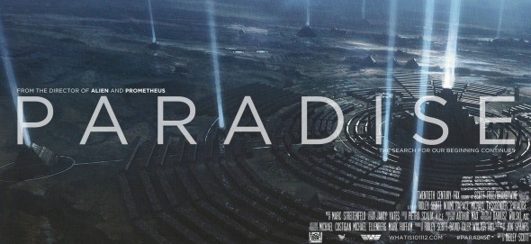 PARADISE1 590x271 Did Ridley Scott Just Confirm PROMETHEUS 2 For 2015?