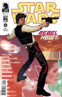 Star Wars Rebel Heist 1 Cover