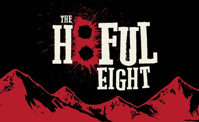 "Things Get ""REALER THAN REAL"" — THE HATEFUL 8 has a CAST!"
