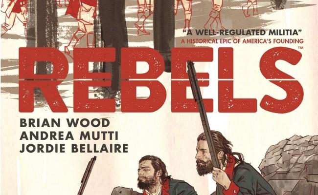 ADVANCE REVIEW! Rebels #1